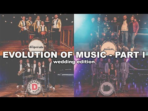 Evolution of Music: Part I - Wedding Edition