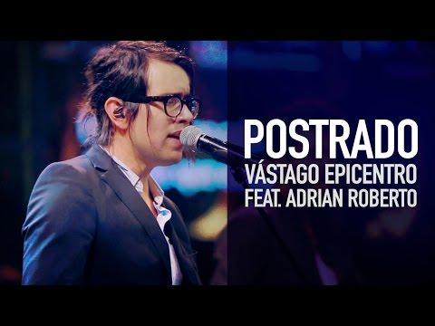 Postrado (feat. Adrian Roberto Romero) - Vástago Epicentro