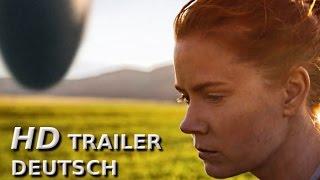 ARRIVAL  Offizieller HD Trailer Deutsch/German SciFiThriller  Amy Adams Jeremy Renner