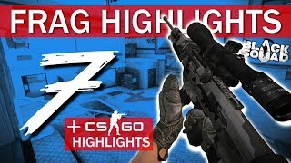 [Black Squad] Frag Highlights 7 | SILVER CSGO PLAYER