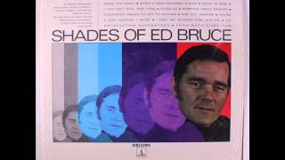 "Ed Bruce ""Everybody Wants To Get To Heaven"""