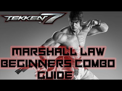 TEKKEN 7 | Marshall Law Combo Guide for Beginners. Law beginners combo tutorial