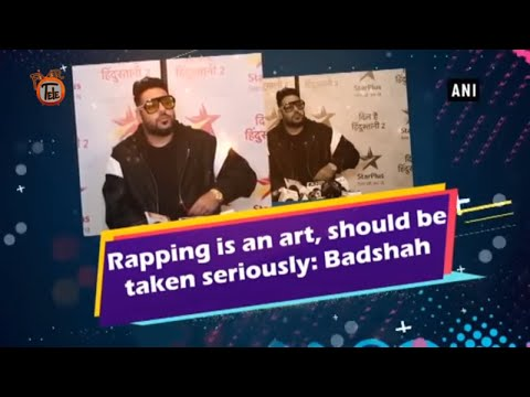 Rapping Is An Art, Should Be Taken Seriously Says Badshah