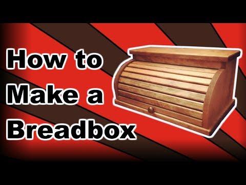 How to Make a Breadbox