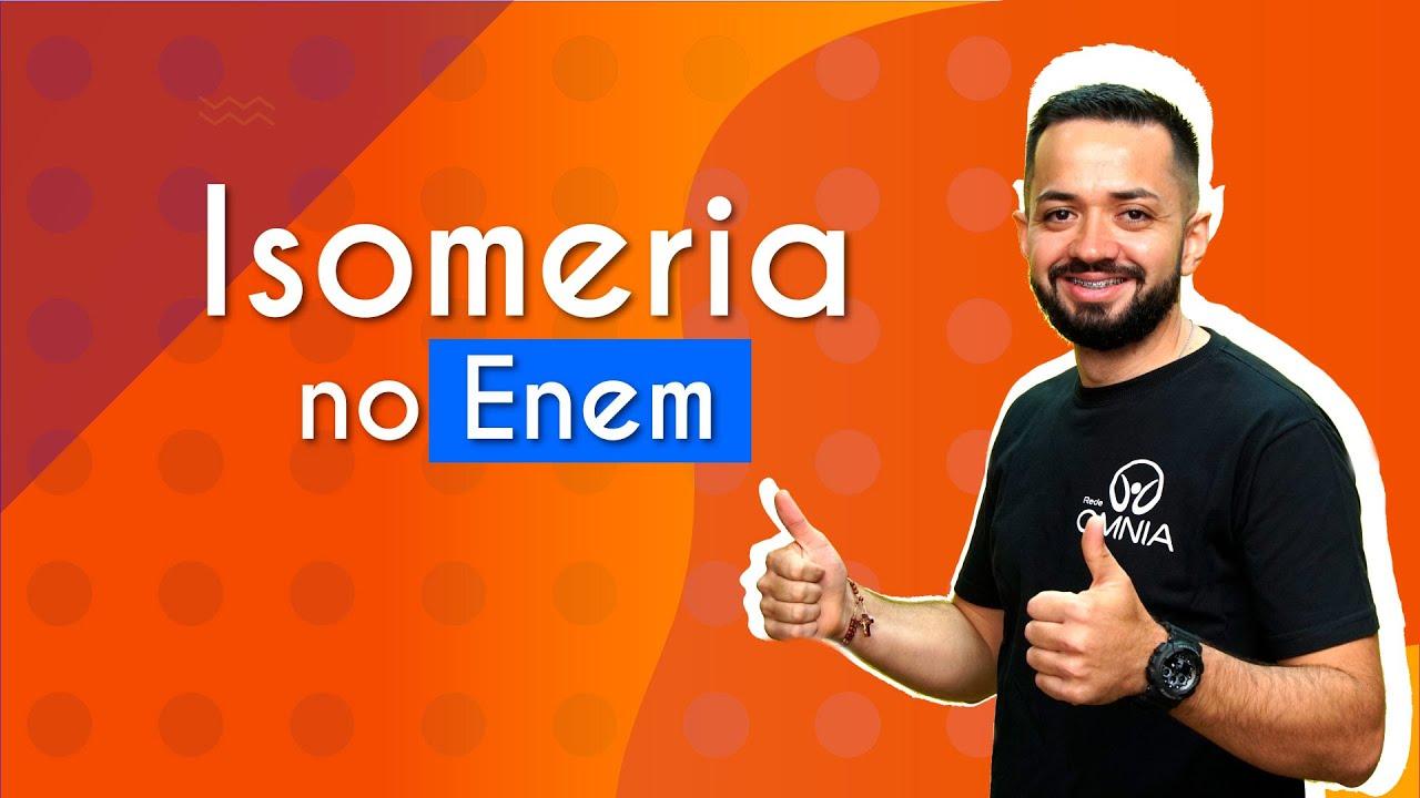 Isomeria no Enem