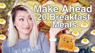 Make A Head Freezer Breakfasts: 20 Servings, 3 Meals