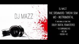 Gambar cover DJ MAZZ - Rae Sremmurd: Throw Sum Mo Instrumental (DOLBY DIGITAL REMASTERED)