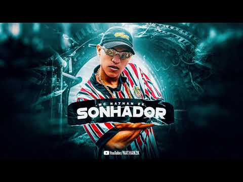 MC Nathan ZK - Sonhador (Áudio Oficial) DJ RD