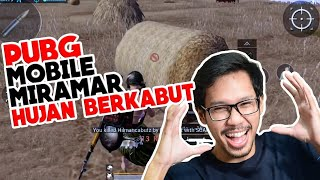 MIRAMAR HUJAN DAN BERKABUT - PUBG MOBILE INDONESIA