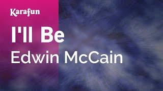 Karaoke I'll Be - Edwin McCain *