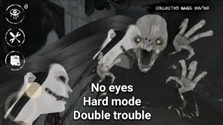 Again 2 Ghost Without Using Eyes - Eyes The Horror Game - Hard Mode - Double Trouble