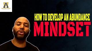How to Develop an abundance mindset