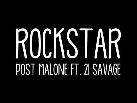 Rockstar - Post Malone feat  21 Savage (Lyrics)