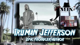 Truman Jeffferson On 2pac's Early Days, Representin' 93, Brothas In The Pen & Death Row Records Full