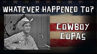 Whatever Happened To Cowboy Copas?