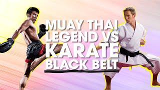 Muay Thai Legend vs. Karate Black Belt