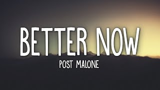 Post Malone   Better Now (Lyrics)