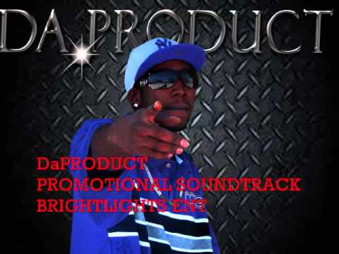 NEW!!!! DA PRODUCT PROMOTIONAL SOUNDTRACK