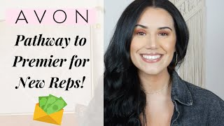 Avon Pathway to Premier | How New Reps Can EARN MORE!