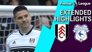 Fulham v. Cardiff City | PREMIER LEAGUE EXTENDED HIGHLIGHTS | 4/27/19 | NBC Sports