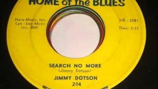 Jimmy Dotson - Search No More 1962