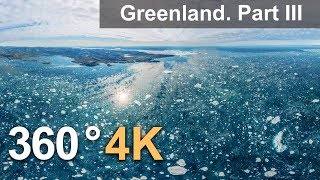 360°, Landscapes of Greenland. Part III. 4К aerial video