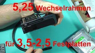 5,25 Wechselrahmen für 3,5 und 2,5 SATA Festplatten