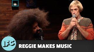 Reggie Makes Music | Seth Morris | IFC