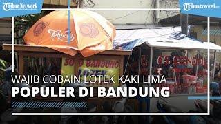 Wajib Cobain Lotek Alkateri, Kuliner Legendaris di Bandung yang Eksis sejak 1988