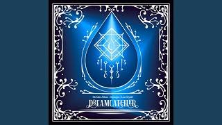 Dreamcatcher - Break The Wall