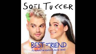SOFI TUKKER   Best Friend Feat. NERVO, The Knocks & Alisa Ueno (Official Audio)