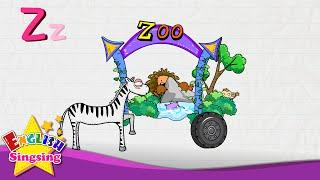 Z là cho Zebra, Zero, Zoo - Thư Z - Alphabet Song | Học tiếng Anh cho trẻ em