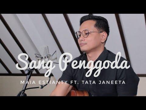 TAK TERGODA (LAGU BALASAN SANG PENGGODA) MAIA ESTIANTY ft. TATA JANEETA