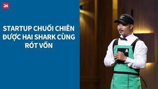 Shark Tank VN tập 5: Startup chuối chiên được hai shark cùng rót vốn| VTV24