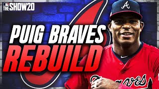 YASIEL PUIG BRAVES REBUILD! | MLB the Show 20 Franchise