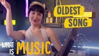 What is the oldest song in the world? | What Is Music