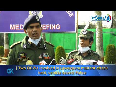Two OGWs involved in Lawaypora militant attack held, vehicle seized: Police