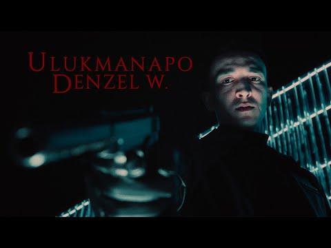 Ulukmanapo - Denzel W. (Премьера клипа 2021)
