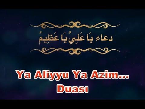 Ramazan Ayı Ya Aliyyu Ya Azim Duası