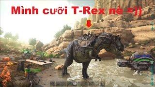 ARK: Scorched Earth #4 - Bắt được Khủng long bạo chúa T-Rex, trở thành Vua Bọ Cạp =))