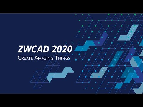ZWCAD 2020 Overview | Faster And Faster
