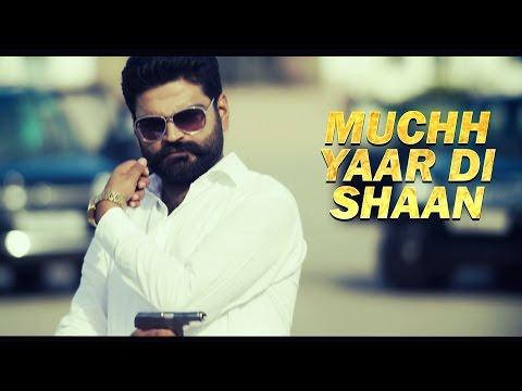 Muchh Yaar di Shaan  Jassi Aala Dhillon