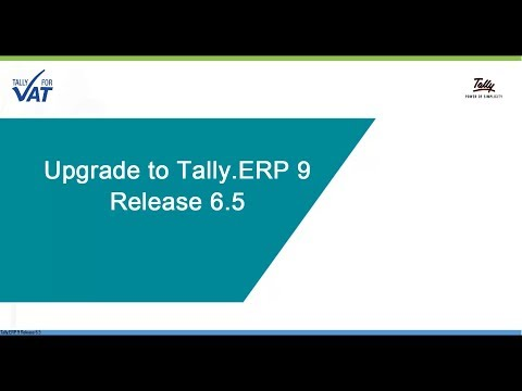 Upgrade to Tally.ERP 9 Release 6.5