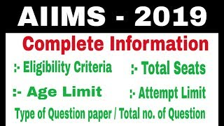 Aiims 2019 eligibility criteria | Aiims 2019 complete Information | Aiims 2019 form information