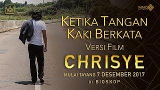 KETIKA TANGAN KAKI BERKATA versi FILM CHRISYE | MULAI TAYANG 7 DESEMBER 2017 DI BIOSKOP