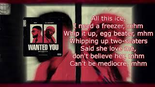 NAV  Wanted You (Lyrics) Ft. Lil Uzi Vert