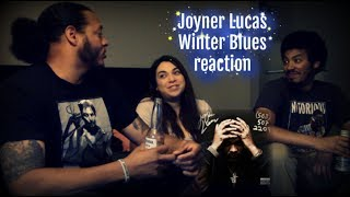 Joyner Lucas Winter Blues Reaction