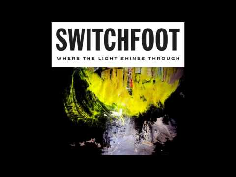 Switchfoot - Healer Of Souls [Official Audio]