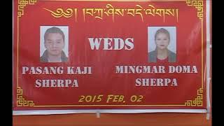 Wedding Video Of Pasang K  Sherpa With Mingmar D  Sherpa