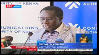 Communications Authority of Kenya is on the receiving end over reports of mobile phone spying